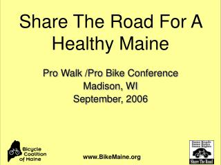 Pro Walk /Pro Bike Conference Madison, WI September, 2006