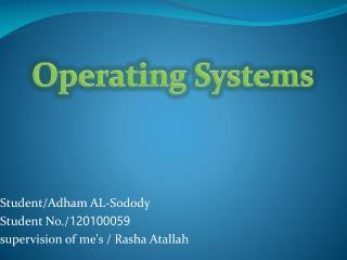 Student/Adham AL- Sodody Student No./ 120100059 supervision of me's / Rasha Atallah
