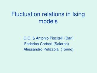 Fluctuation relations in Ising models