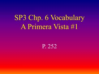 SP3 Chp. 6 Vocabulary A Primera Vista #1