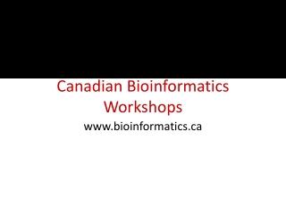 Canadian Bioinformatics Workshops