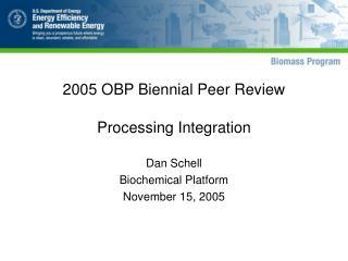 2005 OBP Biennial Peer Review