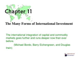 The Many Forms of International Investment