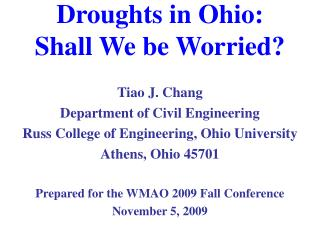 Droughts in Ohio:  Shall We be Worried?