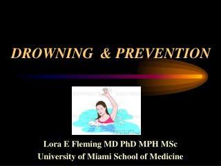 DROWNING  & PREVENTION