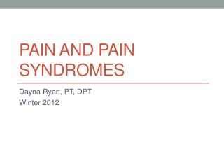 Pain and Pain Syndromes