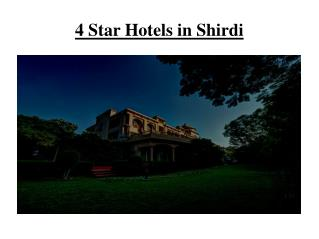 4 Star hotels in Shirdi