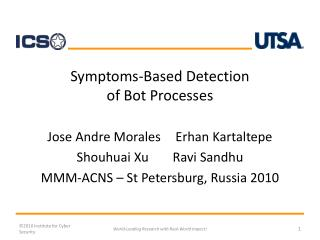 Symptoms-Based Detection  of Bot Processes