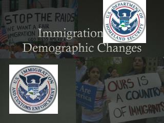 Immigration and Demographic Changes
