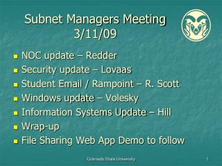 Subnet Managers Meeting 3/11/09
