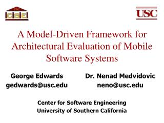 A Model-Driven Framework for Architectural Evaluation of Mobile Software Systems