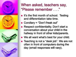 "When asked, teachers say, ""Please remember . . ."""