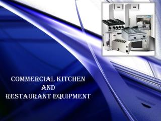 Commercial Kitchen and Restaurant Rquipment