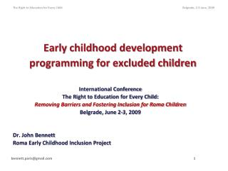 Early childhood development  programming for excluded children