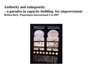 Authority and endogeneity  – a paradox in capacity building  for empowerment