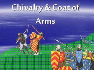 Chivalry & Coat of Arms
