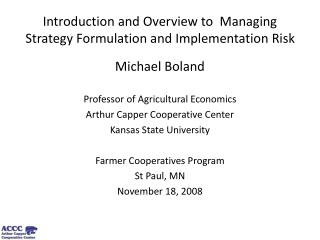 Introduction and Overview to  Managing Strategy Formulation and Implementation Risk