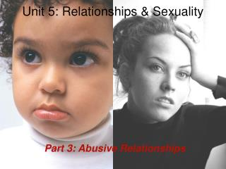 Unit 5: Relationships & Sexuality