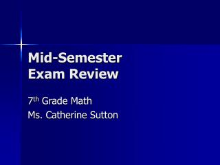 Mid-Semester  Exam Review