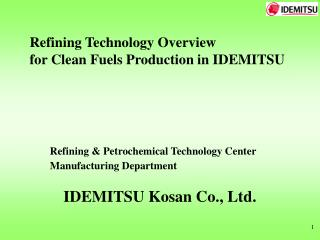 Refining & Petrochemical Technology Center  Manufacturing Department