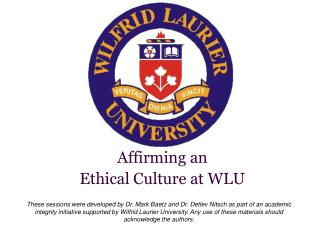 Affirming an  Ethical Culture at WLU