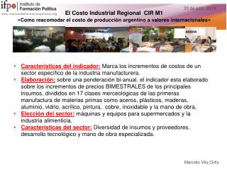 El Costo Industrial Regional  CIR M1