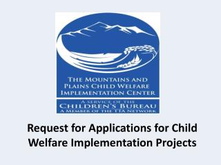 Request for Applications for Child Welfare Implementation Projects