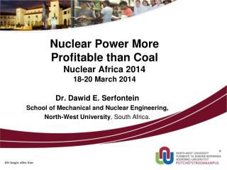 Nuclear Power More  Profitable  than  Coal Nuclear  Africa 2014 18-20 March 2014