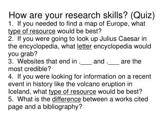 How are your research skills? (Quiz) ‏