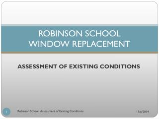 ROBINSON SCHOOL WINDOW REPLACEMENT