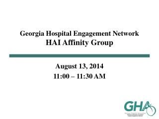 Georgia Hospital Engagement Network HAI Affinity Group