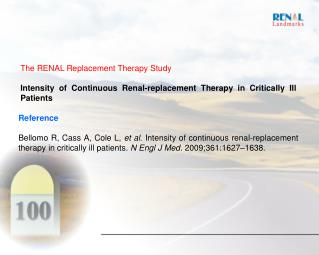 The RENAL Replacement Therapy Study
