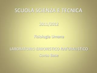 SCUOLA SCIENZA E TECNICA