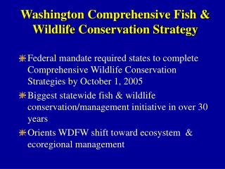 Washington Comprehensive Fish & Wildlife Conservation Strategy