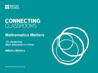 Mathematics Matters Xu Jiangyong Math  Education in China #Maths Matters