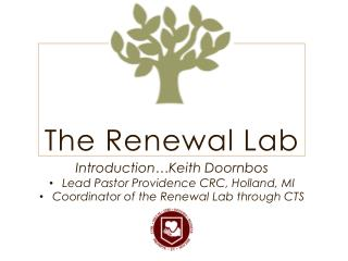The Renewal Lab