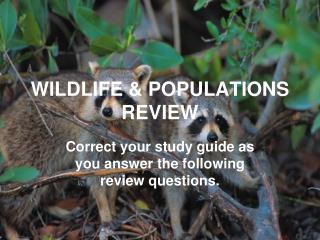 WILDLIFE & POPULATIONS REVIEW