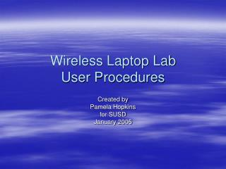 Wireless Laptop Lab User Procedures