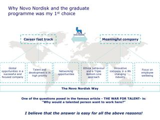 Why Novo Nordisk and the graduate  programme was my 1 st  choice