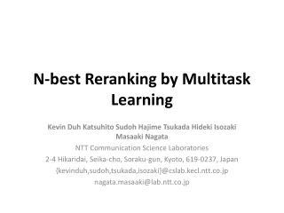 N-best Reranking by Multitask Learning