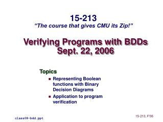 Verifying Programs with BDDs Sept. 22, 2006
