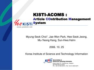 KISTI-ACOMS : A rticle  CO ntribution  M anagement  S ystem