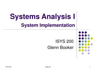 Systems Analysis I System Implementation