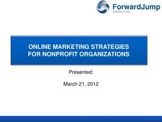 ONLINE MARKETING STRATEGIES FOR NONPROFIT ORGANIZATIONS