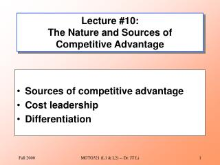 Lecture #10: The Nature and Sources of Competitive Advantage