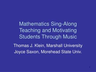 Mathematics Sing-Along Teaching and Motivating Students Through Music