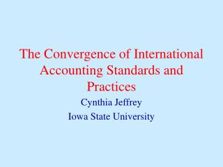 The Convergence of International Accounting Standards and ...