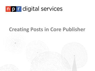 Creating Posts in Core Publisher