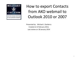 How to export Contacts from AKO webmail to Outlook  2010 or 2007