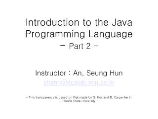 Introduction to the Java Programming Language -  Part 2 -
